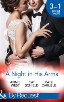A Night In His Arms av Annie West, Cat Schield og Kate Carlisle (Heftet)