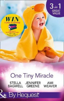 One Tiny Miracle av Stella Bagwell, Jennifer Greene og Ami Weaver (Heftet)