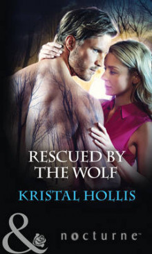 Rescued by the Wolf av Kristal Hollis (Heftet)
