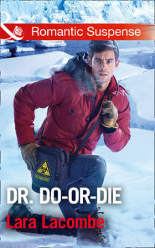 Dr. Do-or-Die (Doctors in Danger, Book 2) av Lara Lacombe (Heftet)