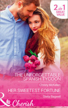The Unforgettable Spanish Tycoon av Christy McKellen og Stella Bagwell (Heftet)
