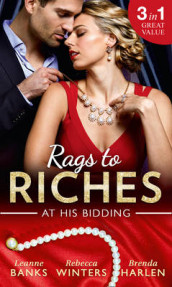 Rags To Riches: At His Bidding av Leanne Banks, Brenda Harlen og Rebecca Winters (Heftet)