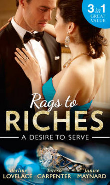 Rags To Riches: A Desire To Serve av Merline Lovelace, Teresa Carpenter og Janice Maynard (Heftet)