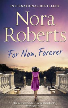 For Now, Forever av Nora Roberts (Heftet)