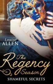 The Regency Season: Shameful Secrets av Louise Allen (Heftet)