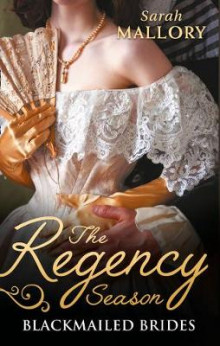 The Regency Season: Blackmailed Brides av Sarah Mallory (Heftet)