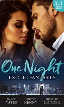 One Night: Exotic Fantasies av Maisey Yates, Janette Kenny og Michelle Conder (Heftet)