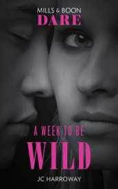 A Week To Be Wild av J. C. Harroway og Nicola Marsh (Heftet)