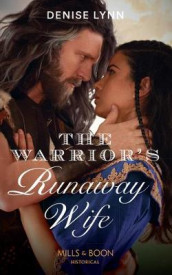 The Warrior's Runaway Wife av Denise Lynn (Heftet)