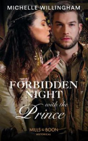 Forbidden Night With The Prince av Michelle Willingham (Heftet)