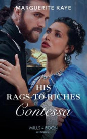 His Rags-To-Riches Contessa av Marguerite Kaye (Heftet)