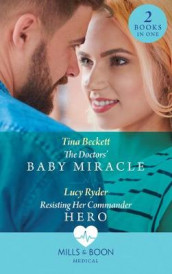 The Doctors' Baby Miracle av Tina Beckett og Lucy Ryder (Heftet)