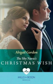 The Shy Nurse's Christmas Wish av Abigail Gordon (Heftet)