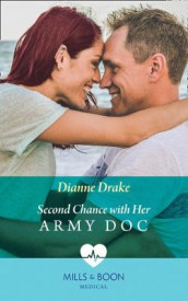 Second Chance With Her Army Doc av Dianne Drake (Heftet)