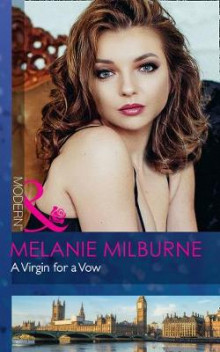 A Virgin For A Vow av Melanie Milburne (Heftet)