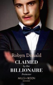 Claimed By Her Billionaire Protector av Robyn Donald (Heftet)