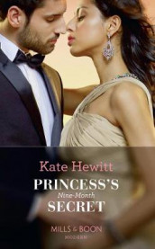 Princess's Nine-Month Secret av Kate Hewitt (Heftet)