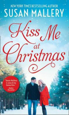 Kiss Me At Christmas av Susan Mallery (Heftet)