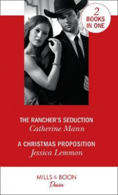 The Rancher's Seduction av Jessica Lemmon og Catherine Mann (Heftet)