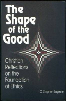 The Shape of the Good av C. Stephen Layman (Heftet)