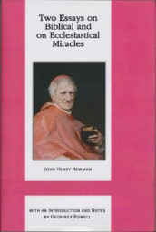 Two Essays on Biblical and on Ecclesiastical Miracles av John Henry Cardinal Newman (Innbundet)