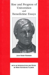 Rise and Progress of Universities and Benedictine Essays av John Henry Cardinal Newman (Innbundet)