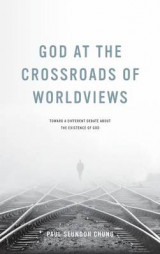 Omslag - God at the Crossroads of Worldviews