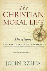 Omslag - The Christian Moral Life