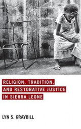 Omslag - Religion, Tradition, and Restorative Justice in Sierra Leone