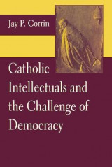 Omslag - Catholic Intellectuals and the Challenge of Democracy