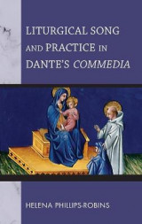 Omslag - Liturgical Song and Practice in Dante's Commedia