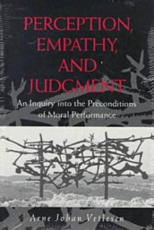 Perception, Empathy, and Judgment av Arne Johan Vetlesen (Heftet)