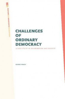 Challenges of Ordinary Democracy av Karen Tracy (Innbundet)