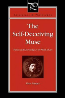 The Self-Deceiving Muse av Alan Singer (Heftet)