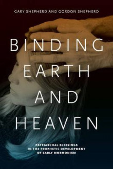 Binding Earth and Heaven av Gary Shepherd og Gordon M. Shepherd (Innbundet)