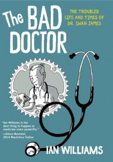 The Bad Doctor av Ian Williams (Heftet)