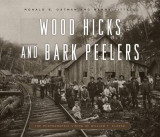 Omslag - Wood Hicks and Bark Peelers