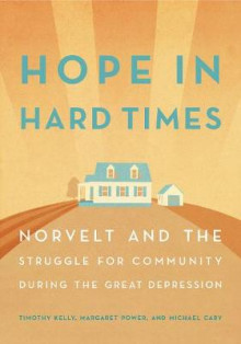 Hope in Hard Times av Timothy Kelly (Heftet)