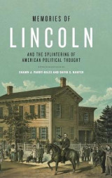 Omslag - Memories of Lincoln and the Splintering of American Political Thought