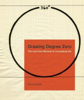 Drawing Degree Zero av Anna Lovatt (Innbundet)