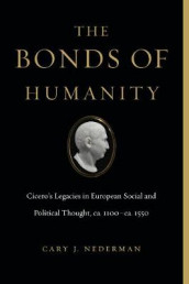The Bonds of Humanity av Cary J. Nederman (Innbundet)