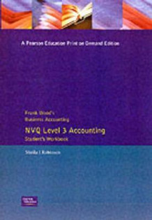 Frank Wood's Business Accounting NVQ Level 3 Accounting Student's Workbook av Sheila I. Robinson og Frank Wood (Heftet)