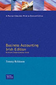 Business Accounting Irish Edition Multiple Choice Question Book av Tommy Robinson (Heftet)