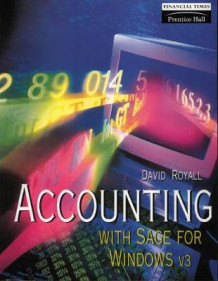 Accounting with Sage for Windows av David Royall (Heftet)