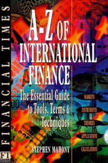 A-Z of International Finance av Stephen Mahony (Heftet)