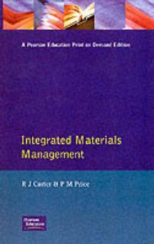 Integrated Materials Management av Ray Carter og Philip Price (Heftet)