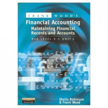 Frank Wood's Maintaining Financial Records and Accounts av Sheila I. Robinson og Frank Wood (Heftet)