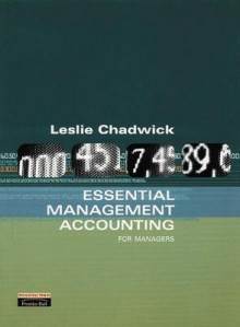Essential Management Accounting av Leslie Chadwick (Heftet)