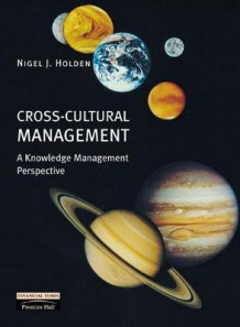 Cross-cultural Management av Nigel J. Holden (Heftet)