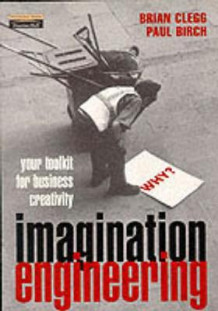 Imagination Engineering av Paul Birch og Brian Clegg (Heftet)